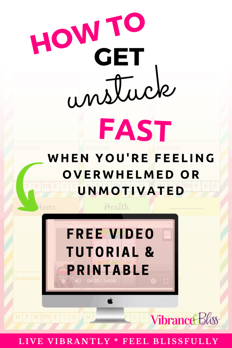 How to get unstuck fast when you're feeling overwhelmed and unmotivated- free tutorial and printable.